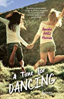 A Time for Dancing (A Time for Dancing, #1)