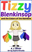 Tizzy Blenkinsop: And the Colors of the Rainbow