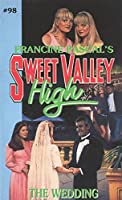 The Wedding (Sweet Valley High Book 98)