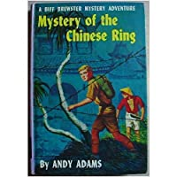 Mystery of the Chinese Ring: A Biff Brewster Mystery Adventure