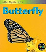 Life Cycle of a Butterfly (Life Cycle of a...)