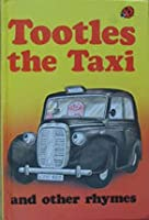 Tootles The Taxi And Other Rhymes