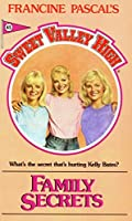 Family Secrets (Sweet Valley High Book 45)