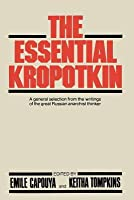 The Essential Kropotkin