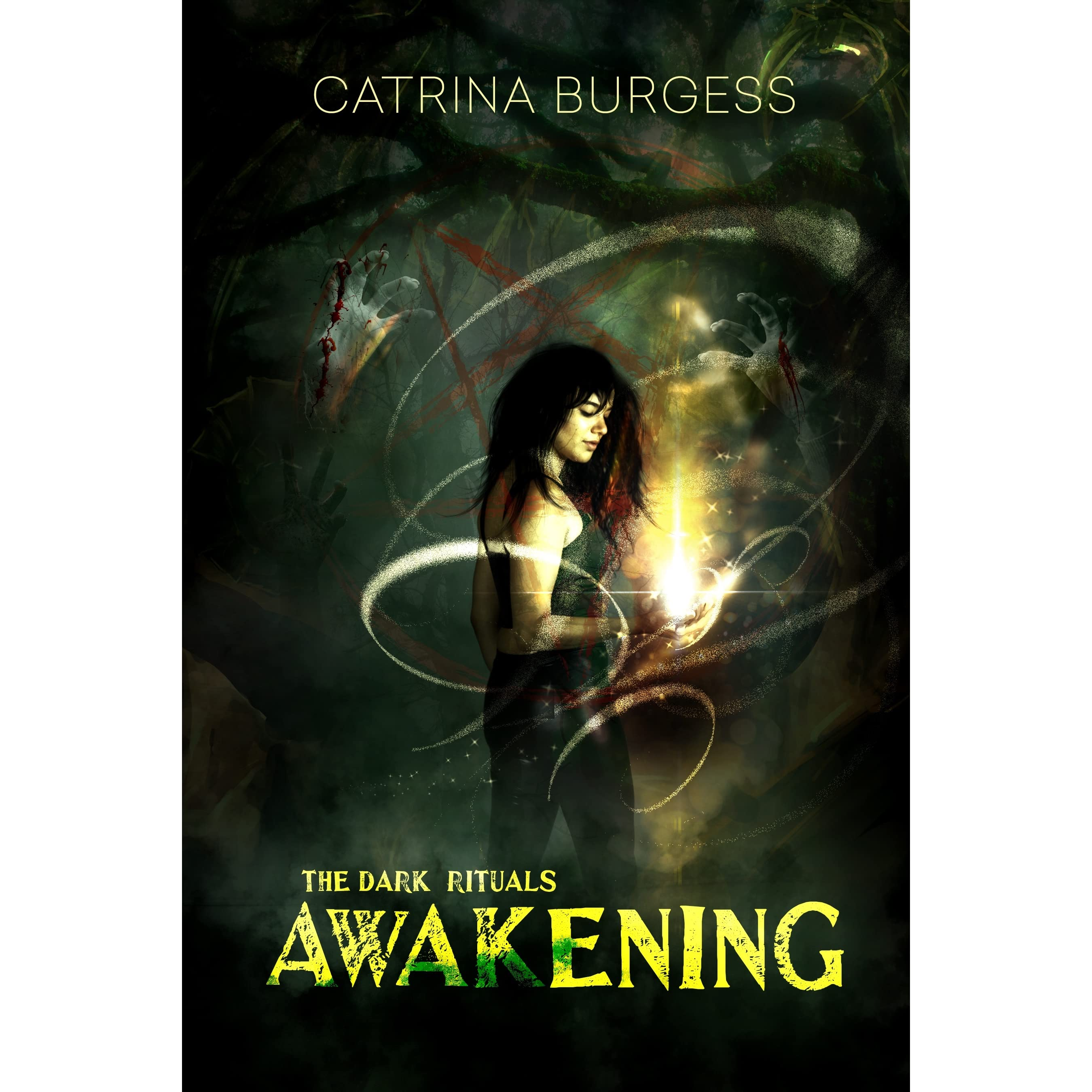 Awakening (the Dark Rituals #1) By Catrina Burgess €� Reviews, Discussion,  Bookclubs, Lists