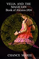 Velia and the Magician: Book 1 of Alexios (Lives of Alexios)