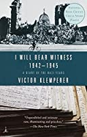 I Will Bear Witness, Volume 2: A Diary of the Nazi Years: 1942-1945 (Modern Library Paperbacks)