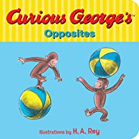 Curious George's Opposites