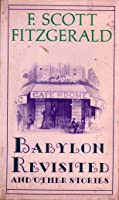 Babylon Revisted and Other Stories