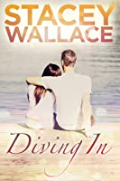 Diving In (Open Door Love Story, #2)
