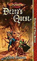 Dezra's Quest: Bridges of Time, Vol. 5