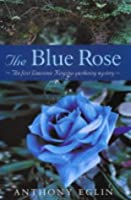 The Blue Rose (Lawrence Kingston Mystery)