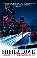 Poison Pen (Forensic Handwriting Mystery, #1)