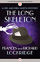 The Long Skeleton