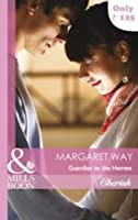 Guardian to the Heiress (Mills and Boon Cherish)
