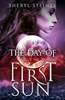 The Day of First Sun (Annie Loves Cham Book 1)