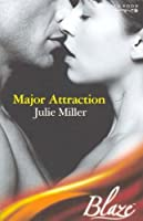 Major Attraction (Mills & Boon Blaze)