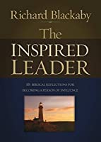 The Inspired Leader: 101 Biblical Reflections for Becoming a Person of Influence