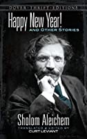 Happy New Year! and Other Stories (Dover Thrift Editions)