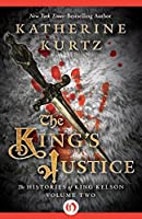 The King's Justice (The Histories of King Kelson Book 2)