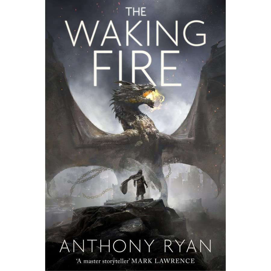 The Waking Fire (the Draconis Memoria, #1) By Anthony Ryan €� Reviews,  Discussion, Bookclubs, Lists
