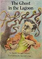 The Ghost in the Lagoon