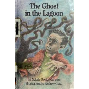 The Ghost in the Lagoon by Natalie Savage Carlson — Reviews ...