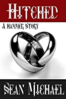 Hitched: A Hammer Story (Hammer Club Book 29)