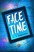 Face Time (Love In The Digital Age, #1)