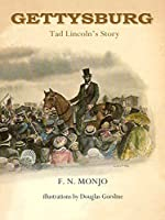 Gettysburg: Tad Lincoln's Story
