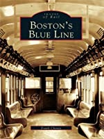 Boston's Blue Line (Images of Rail)