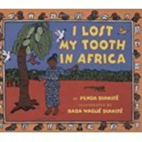 I Lost My Tooth in Africa