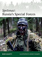 Spetsnaz: Russia?s Special Forces (Elite)