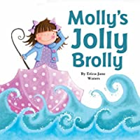 Molly's Jolly Brolly. by Erica-Jane Waters