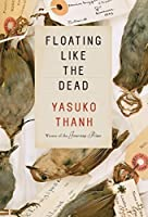 Floating Like the Dead: Stories