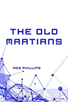 The Old Martians