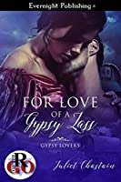 For Love of a Gypsy Lass (Gypsy Lovers Book 2)