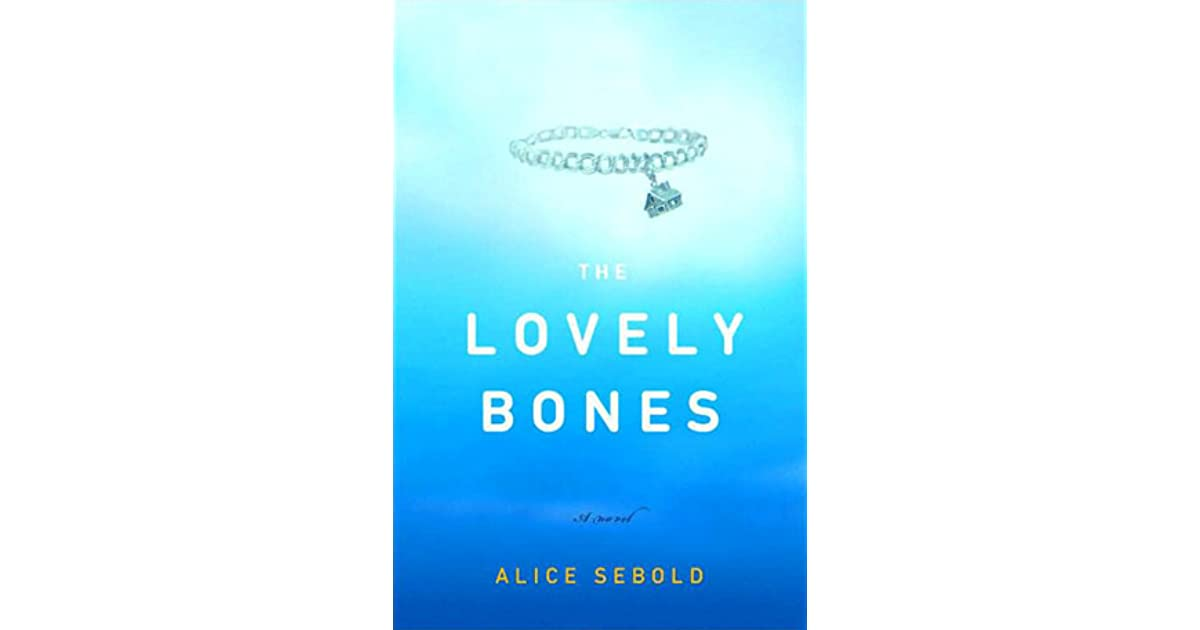 the lovely bones summer reading review The lovely bones-quotations/quotes and analysis by alice sebold study guide get your free month of amazon prime on.