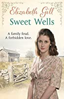 Sweet Wells: The Black Family: Book 3
