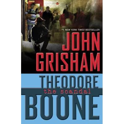 The Scandal (Theodore Boone, #6) by John Grisham — Reviews ... Theodore Boone
