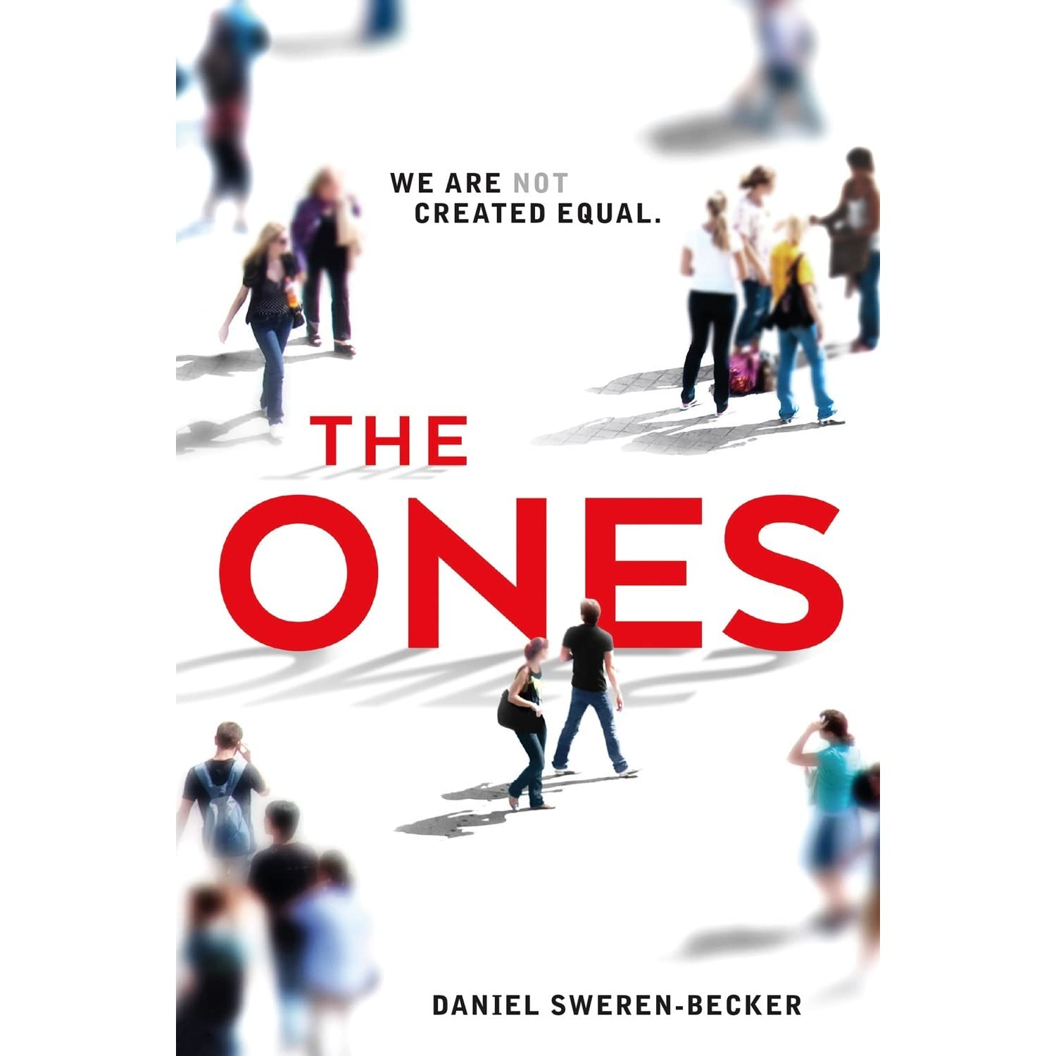 The Ones (The Ones, #1) by Daniel Sweren-Becker — Reviews ...