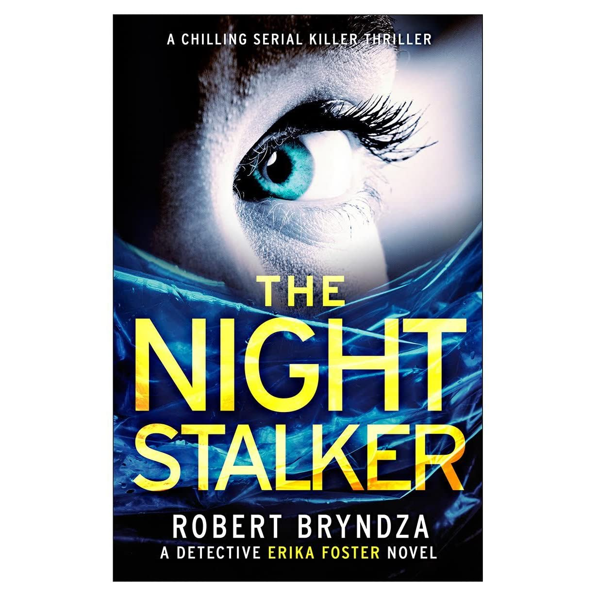 The Night Stalker (detective Erika Foster, #2) By Robert Bryndza €� Reviews,  Discussion, Bookclubs, Lists