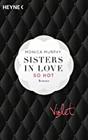 Violet - So hot (The Fowler Sisters, #1)