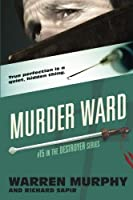 Murder Ward (The Destroyer) (Volume 15)