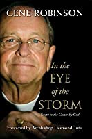 In the Eye of the Storm: Swept to the Center by God Paperback Edition
