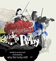 Why's poignant guide to ruby