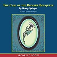 The Case of the Bizarre Bouquets (Enola Holmes, #3)