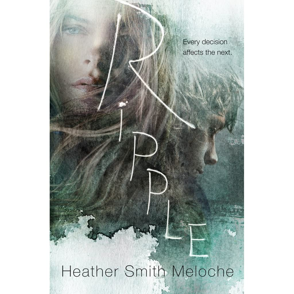 Ripple By Heather Smith Meloche €� Reviews, Discussion, Bookclubs, Lists