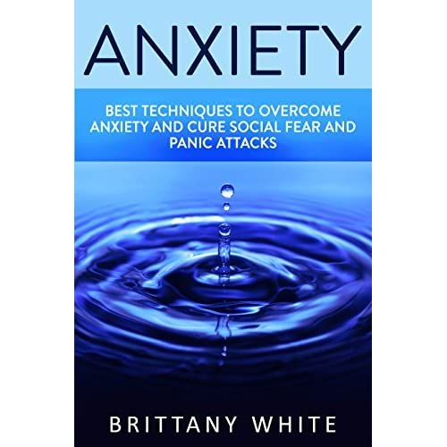 Travelling With Panic Disorder: Anxiety: How To Overcome Anxiety, Build Self Esteem And