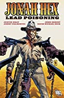 Jonah Hex: Lead Poisoning (All Star Western)